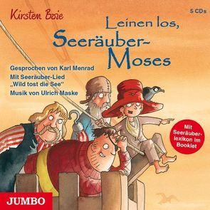 Leinen los, Seeräuber-Moses von Boie,  Kirsten, Menrad,  Karl