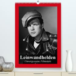 Leinwandhelden. Unvergessene Filmstars (Premium, hochwertiger DIN A2 Wandkalender 2021, Kunstdruck in Hochglanz) von Stanzer,  Elisabeth