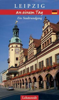 Leipzig an einem Tag von Mundus,  Doris