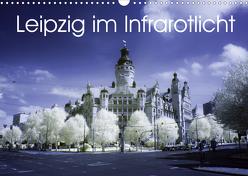 Leipzig im Infrarotlicht (Wandkalender 2020 DIN A3 quer) von Everaars,  Jeroen