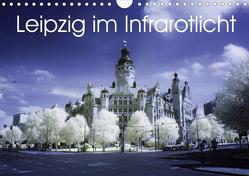Leipzig im Infrarotlicht (Wandkalender 2020 DIN A4 quer) von Everaars,  Jeroen