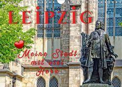 Leipzig – meine Stadt mit viel Herz (Wandkalender 2019 DIN A4 quer) von Roder,  Peter