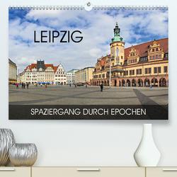 Leipzig – Spaziergang durch Epochen (Premium, hochwertiger DIN A2 Wandkalender 2020, Kunstdruck in Hochglanz) von Thoermer,  Val