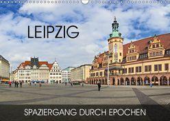 Leipzig – Spaziergang durch Epochen (Wandkalender 2019 DIN A3 quer) von Thoermer,  Val
