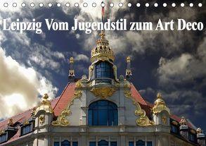 Leipzig – Vom Jugendstil zum Art Deco (Tischkalender 2018 DIN A5 quer) von Robert,  Boris
