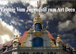Leipzig – Vom Jugendstil zum Art Deco (Wandkalender 2020 DIN A2 quer) von Robert,  Boris