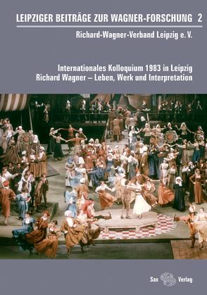 Leipziger Beiträge zur Wagner-Forschung 2 von Krakow,  Thomas