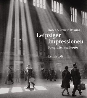 Leipziger Impressionen von Richter,  Rolf, Rössing,  Renate, Rössing,  Roger