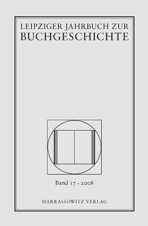 Leipziger Jahrbuch zur Buchgeschichte. Eine Veröffentlichung der… von Haug,  Christine, Lehmstedt,  Mark, Poethe,  Lothar