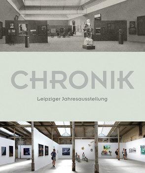 Leipziger Jahresausstellung – Eine Chronik von Leipziger Jahresausstellung e. V.