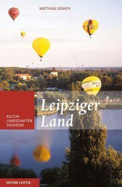 Leipziger Land von Donath,  Matthias