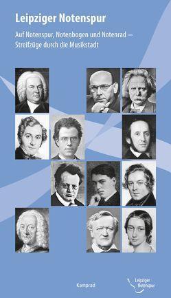Leipziger Notenspur von Böhm,  Claudius, Schneider,  Werner, Thierbach,  Cornelia