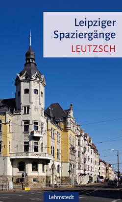 Leipziger Spaziergänge von Knopf,  Sabine