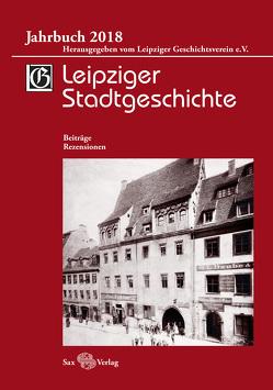 Leipziger Stadtgeschichte von Cottin,  Markus, Kusche,  Beate, Löffler,  Katrin