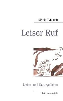 Leiser Ruf von Beecken,  Ursula, Paschke,  Jürgen, Tybusch,  Marlis