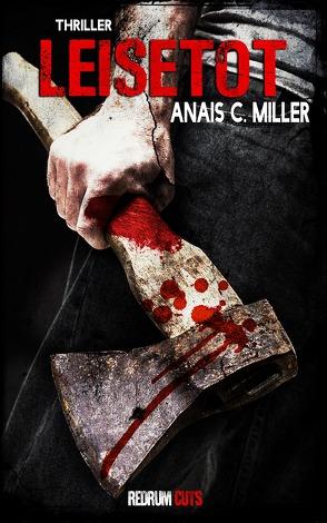 Leisetot von C. Miller,  Anais