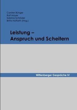 Leistung – Anspruch und Scheitern von Bünger,  Carsten, Hoffarth,  Britta, Mayer,  Ralf, Schröder,  Sabrina