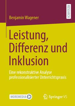 Leistung, Differenz und Inklusion von Wagener,  Benjamin