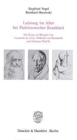Leistung im Alter bei Parkinsonscher Krankheit. von Horowski,  Reinhard, Vogel,  Siegfried