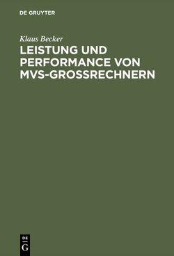 Leistung und Performance von MVS-Großrechnern von Becker,  Klaus