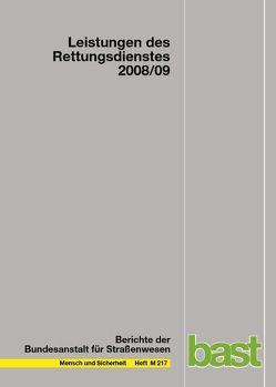 Leistungen des Rettungsdienstes 2008/09 von Behrendt,  Holger, Schmiedel,  Reinhard