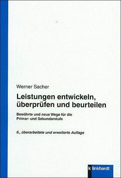 Leistungen entwickeln, überprüfen und beurteilen von Sacher,  Werner