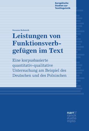 Leistungen von Funktionsverbgefügen im Text von Kabatnik,  Susanne