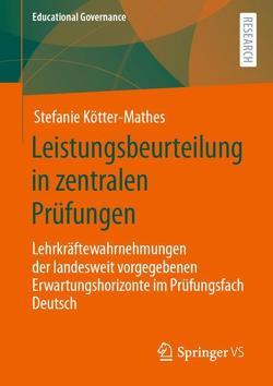 Leistungsbeurteilung in zentralen Prüfungen von Kötter-Mathes,  Stefanie