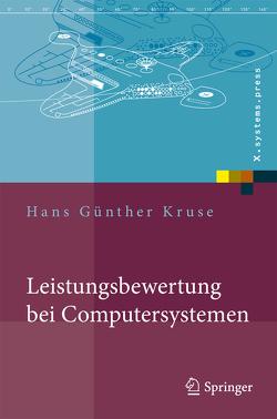 Leistungsbewertung bei Computersystemen von Kruse,  Hans Günther