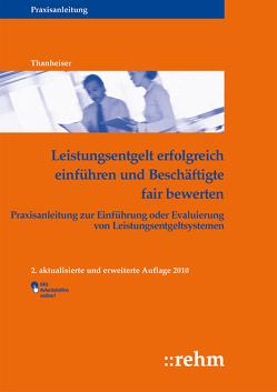 Leistungsentgelt erfolgreich einführen und Beschäftigte fair bewerten von Thanheiser,  Sven