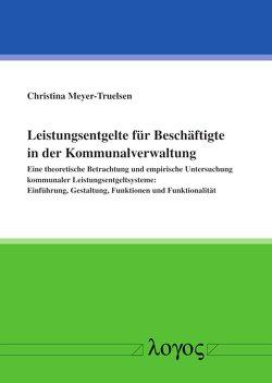 Leistungsentgelte für Beschäftigte in der Kommunalverwaltung von Meyer-Truelsen,  Christina