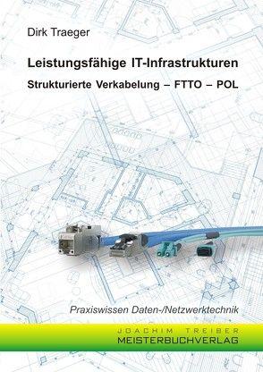 Leistungsfähige IT-Infrastrukturen von Traeger,  Dirk