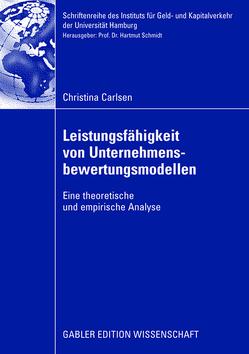 Leistungsfähigkeit von Unternehmensbewertungsmodellen von Carlsen,  Christina, Schmidt,  Hartmut