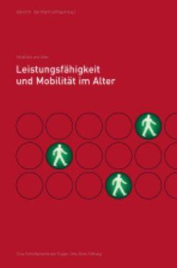 Leistungsfähigkeit und Mobiliät im Alter von Schlag,  Bernhard