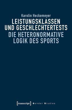 Leistungsklassen und Geschlechtertests von Heckemeyer,  Karolin