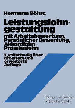 Leistungslohngestaltung von Böhrs,  Hermann