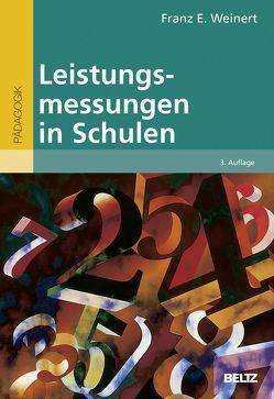 Leistungsmessungen in Schulen von Weinert,  Franz E