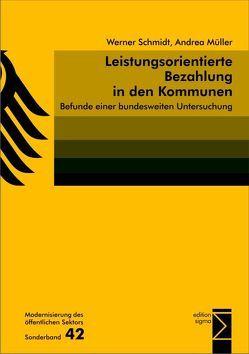 Leistungsorientierte Bezahlung in den Kommunen von Müller,  Andrea, Schmidt,  Werner