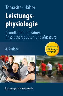Leistungsphysiologie von Haber,  Paul, Tomasits,  Josef