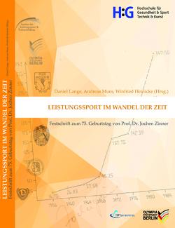 Leistungssport im Wandel der Zeit von Heinicke,  Winfried, Lange,  Daniel, Mues,  Andreas