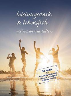 leistungsstark & lebensfroh mein Leben gestalten von Herbstrith-Lappe,  Monika, Lappe,  Manfred