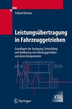 Leistungsübertragung in Fahrzeuggetrieben von Kirchner,  Eckhard