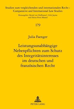 Leistungsunabhängige Nebenpflichten zum Schutz des Integritätsinteresses im deutschen und französischen Recht von Faenger,  Julia