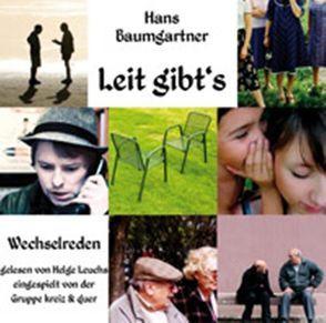 Leit gibt's von Baumgartner,  Hans, Leuchs,  Helge