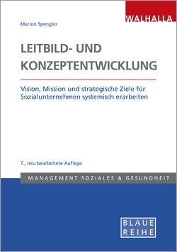 Leitbild- und Konzeptentwicklung von Spengler,  Maria