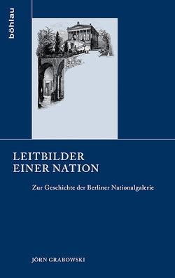 Leitbilder einer Nation von Grabowski,  Jörn
