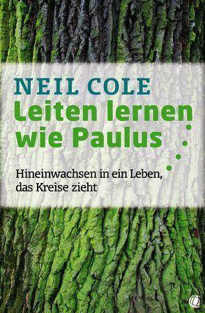 Leiten lernen wie Paulus von Cole,  Neil