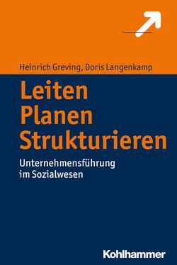 Leiten – Planen – Strukturieren von Greving,  Heinrich, Langenkamp,  Doris