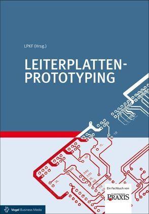 Leiterplatten-Prototyping von Borges,  Malte, Führmann,  Lars, Wiemers,  Arnold, Wozny,  Wojciech