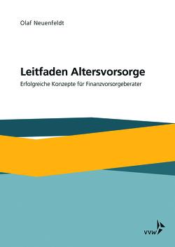Leitfaden Altersvorsorge von Neuenfeldt,  Olaf